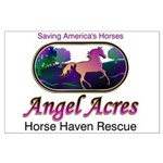 Angel Acres Horse Haven Rescue Large Poster