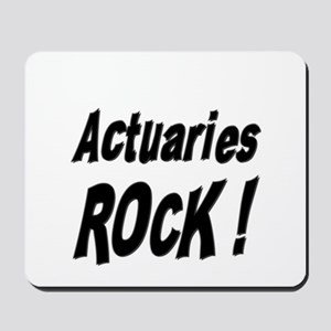Actuaries Rock ! Mousepad