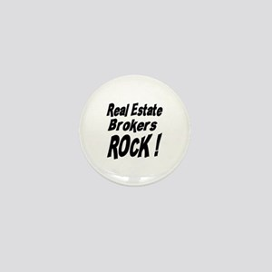 Real Estate Brokers Rock ! Mini Button
