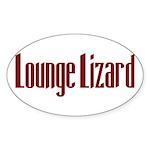 Lounge Lizard Oval Sticker