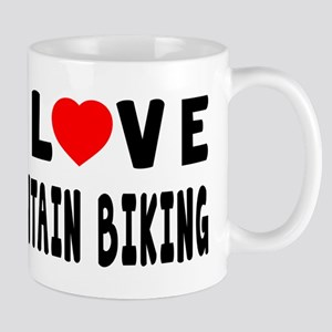 I Love Mountain Biking Mug