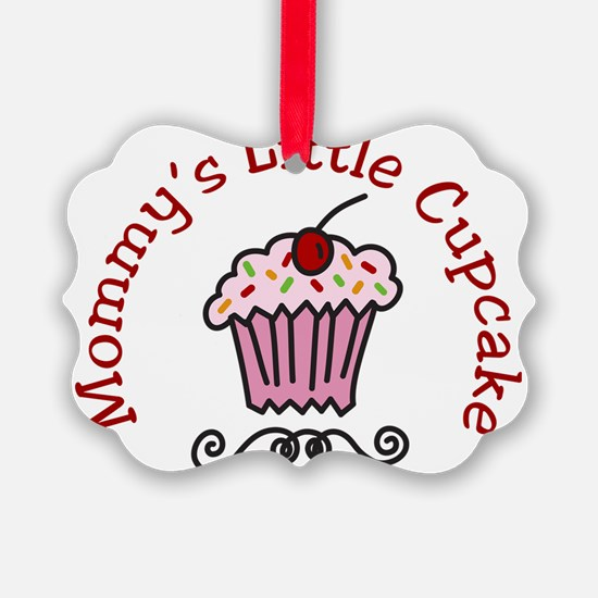 Mommys Little Cupcake Ornament