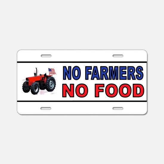 NO FARMERS FOOD Aluminum License Plate
