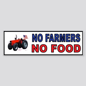 NO FARMERS FOOD Bumper Sticker