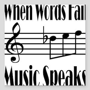 "Music Speaks Square Car Magnet 3"" x 3"""