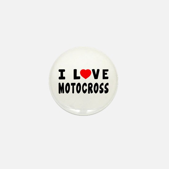 I Love Motocross Mini Button