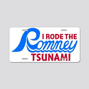 I Rode the Romney Tsunami Aluminum License Plate