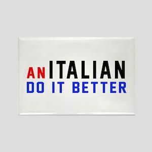 Italian Do It Better Rectangle Magnet