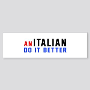 Italian Do It Better Sticker (Bumper)
