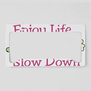 Enjoy Life License Plate Holder