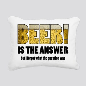 Beer Is the Answer Rectangular Canvas Pillow