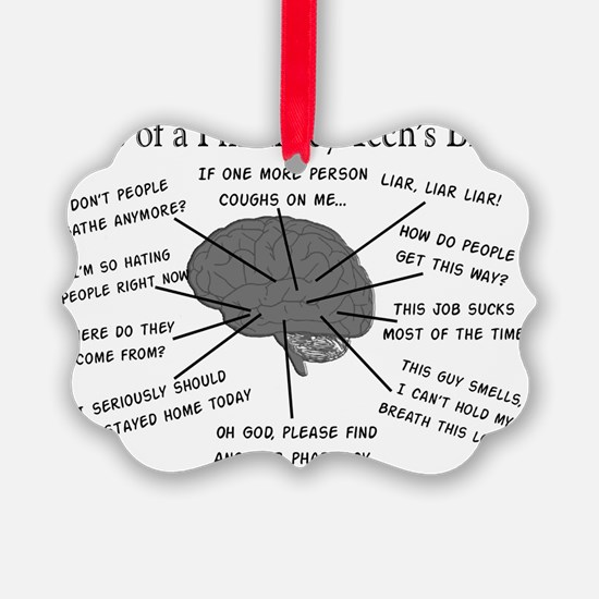Atlas of a pharmacy techs brain Picture Ornament