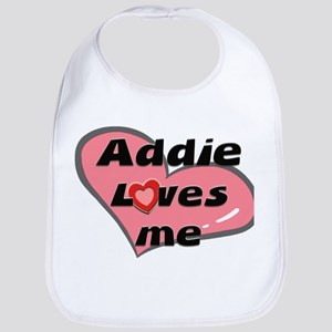 addie loves me  Bib