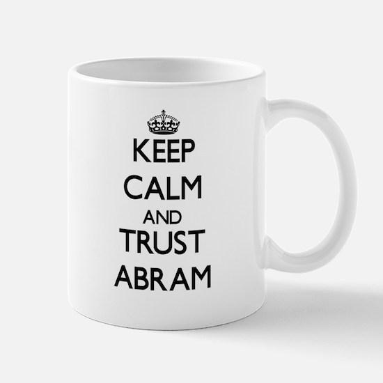 Keep Calm and TRUST Abram Mugs