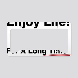 Enjoy Life License Plate Holder