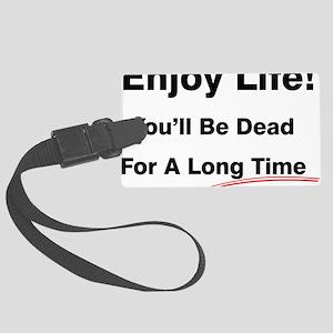 Enjoy Life Large Luggage Tag