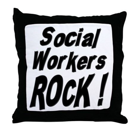 Social Workers Rock ! Throw Pillow