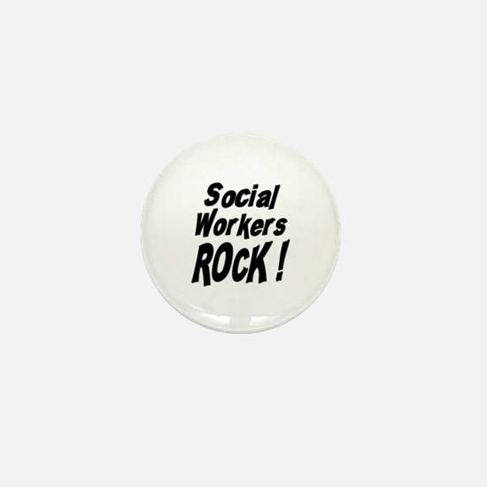 Social Workers Rock ! Mini Button