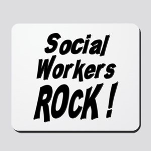 Social Workers Rock ! Mousepad