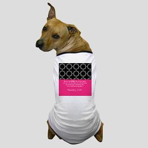 Proverbs 3:5-6 Dog T-Shirt