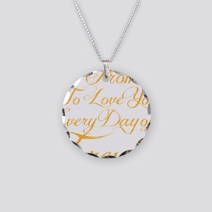 I Promise To Love You Everyd Necklace Circle Charm
