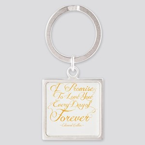 I Promise To Love You Every Day of Square Keychain