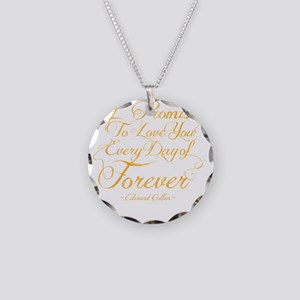 I Promise To Love You Every  Necklace Circle Charm