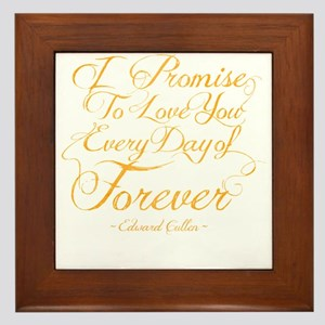 I Promise To Love You Every Day of For Framed Tile
