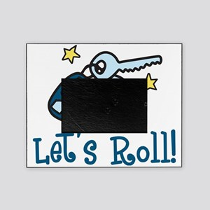 Lets Roll Picture Frame