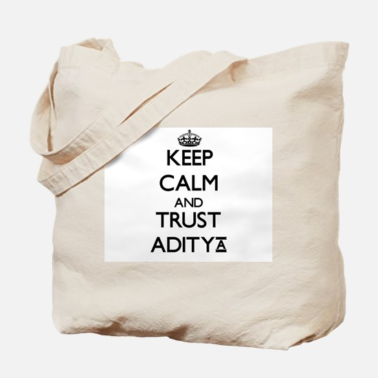 Keep Calm and TRUST Aditya Tote Bag