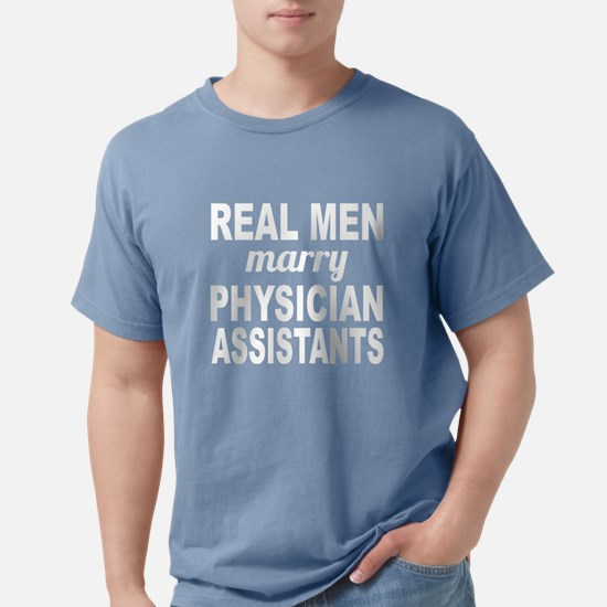 Real Men Marry Physician Assistants T-Shirt