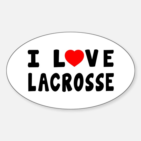 I Love Lacrosse Sticker (Oval)