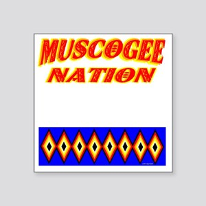 "MUSCOGEE NATION Square Sticker 3"" x 3"""