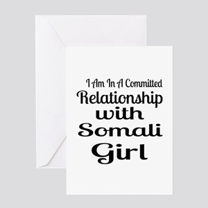 I Am In Relationship With Somali Gir Greeting Card
