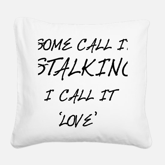 Stalking Square Canvas Pillow