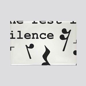 The rest is silence Rectangle Magnet