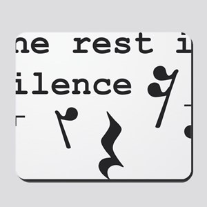The rest is silence Mousepad