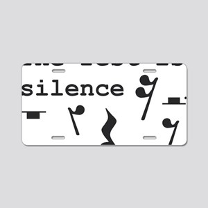 The rest is silence Aluminum License Plate
