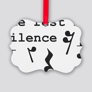 The rest is silence Picture Ornament