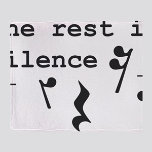 The rest is silence Throw Blanket