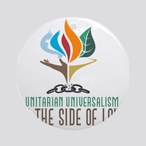 UU On the Side of Love Round Ornament