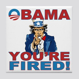 obama your fired Tile Coaster