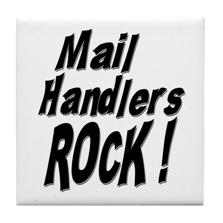 Mail Handlers Rock ! Tile Coaster