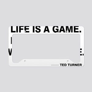Life is a game License Plate Holder