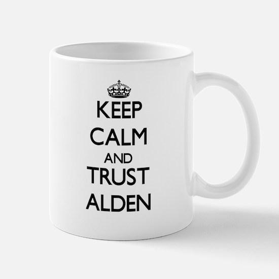 Keep Calm and TRUST Alden Mugs