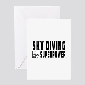 Sky Diving Is My Superpower Greeting Card