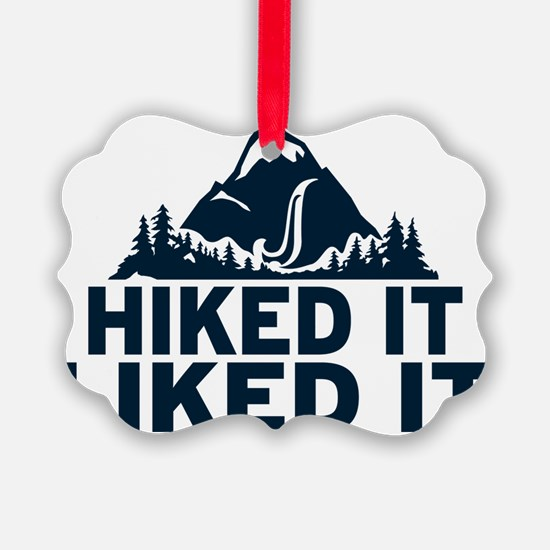 Hiked It Liked It Picture Ornament