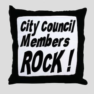 City Council Members Rock ! Throw Pillow