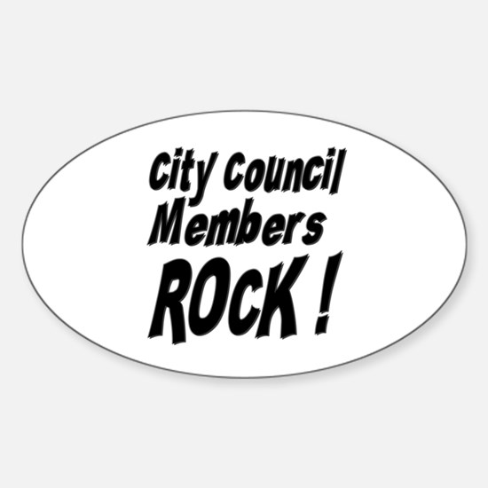 City Council Members Rock ! Oval Decal