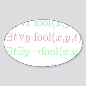 You can fool some of the people all Sticker (Oval)